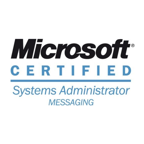 Microsoft Certified Systems Administrator – Messaging